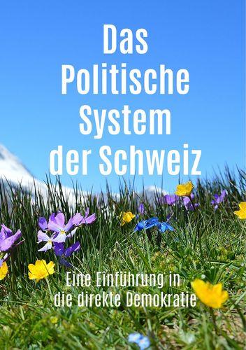 Das Politische System der Schweiz