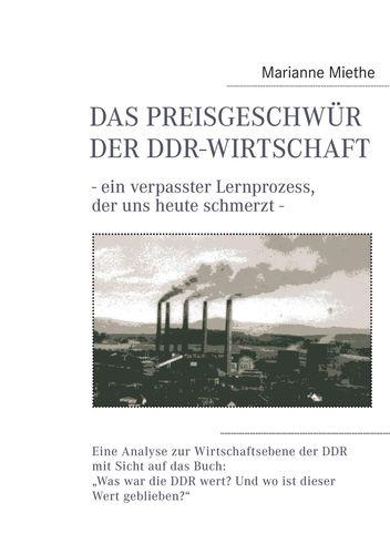 Das Preisgeschwür der DDR-Wirtschaft