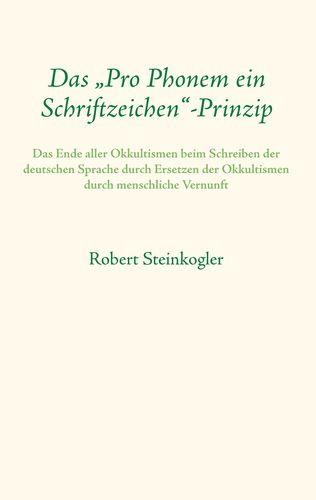 """Das """"Pro Phonem ein Schriftzeichen""""-Prinzip"""