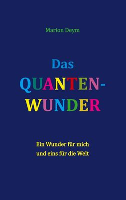 Das Quanten-Wunder