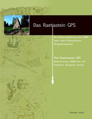 Das Raetiastein GPS