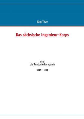 Das sächsische Ingenieur-Korps