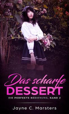 Das scharfe Dessert