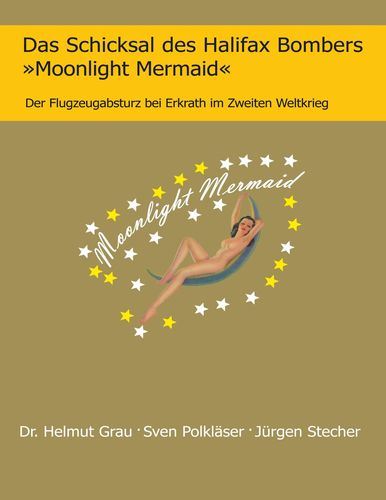 Das Schicksal des Halifax Bombers »Moonlight Mermaid«