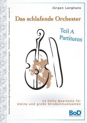 Das schlafende Orchester - Teil A Partituren