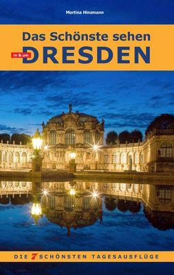 Das Schönste sehen in & um Dresden
