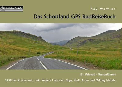 Das Schottland GPS RadReiseBuch