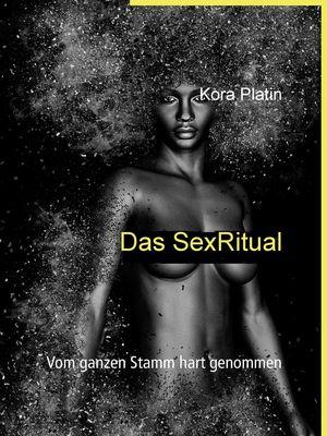 Das SexRitual