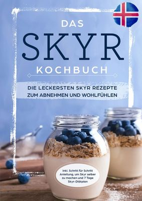 Das Skyr Kochbuch