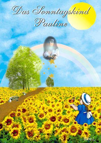 Das Sonntagskind Pauline
