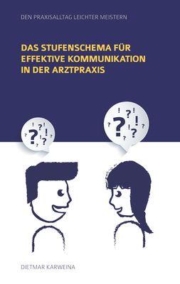 Das Stufenschema für effektive Kommunikation in der Arztpraxis