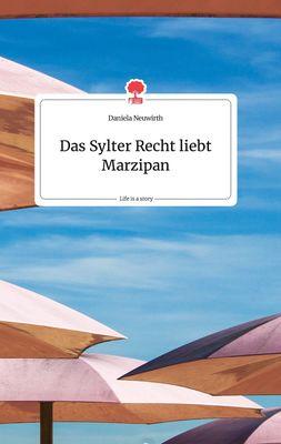 Das Sylter Recht liebt Marzipan. Life is a Story - story.one