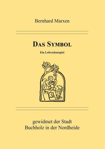 Das Symbol - Ein Lehrschauspiel
