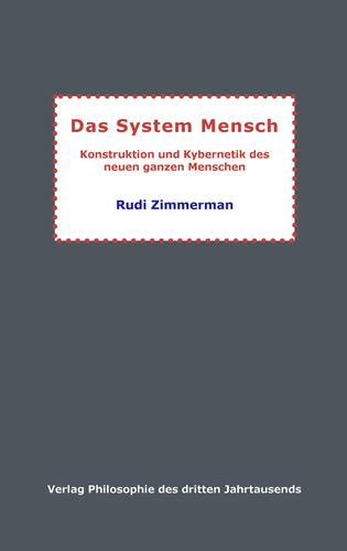 Das System Mensch