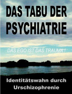 Das Tabu der Psychiatrie