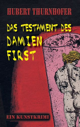 Das Testament des Damien First