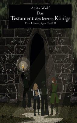 Das Testament des letzten Königs
