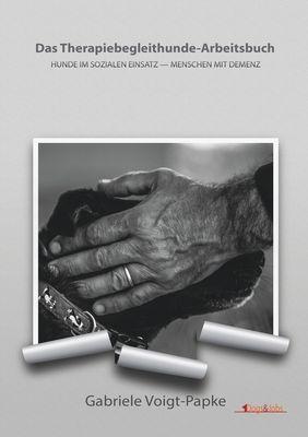 Das Therapiebegleithunde-Arbeitsbuch