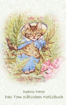 Das Tom Kätzchen Notizbuch ( Peter Hase )