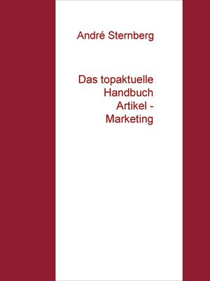 Das topaktuelle Handbuch  Artikel - Marketing