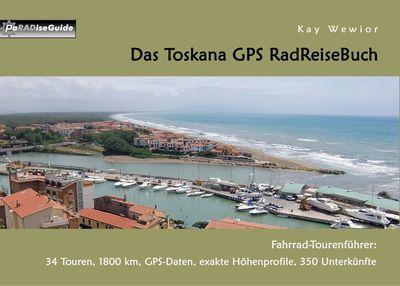 Das Toskana GPS RadReiseBuch