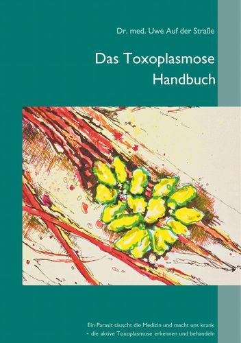 Das Toxoplasmose Handbuch