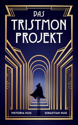 Das Tristmon-Projekt