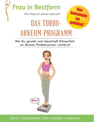 Das Turbo-Abnehm-Programm