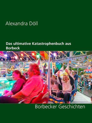 Das ultimative Katastrophenbuch aus Borbeck