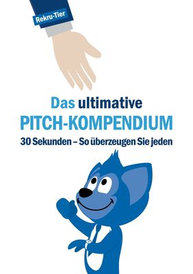 Das ultimative Pitch-Kompendium