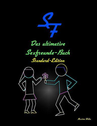 Das ultimative Sexfreunde-Buch - Standard-Edition
