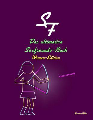 Das ultimative Sexfreunde-Buch - Women-Edition