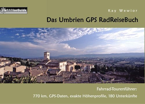 Das Umbrien GPS RadReiseBuch