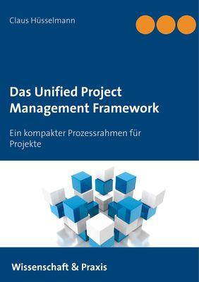 Das Unified Project Management Framework