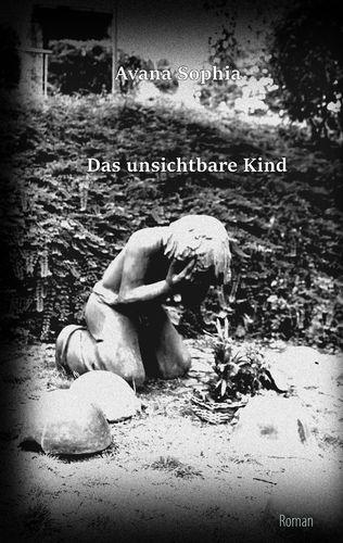 Das unsichtbare Kind