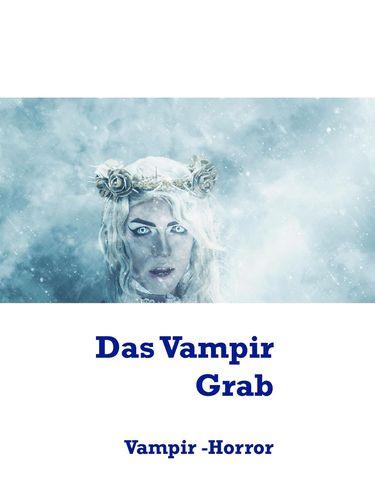 Das Vampir Grab