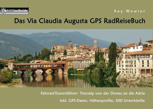 Das Via Claudia Augusta GPS RadReiseBuch