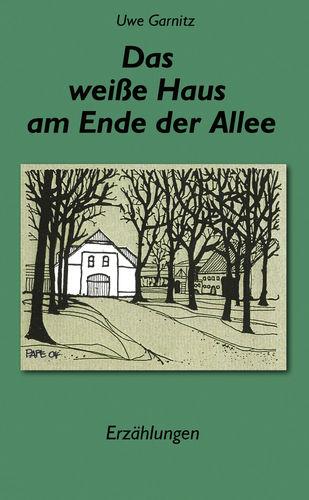 Das weiße Haus am Ende der Allee