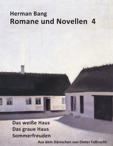 Das weiße Haus, Das graue Haus, Sommerfreuden