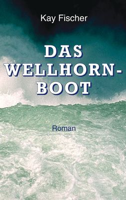 Das Wellhornboot