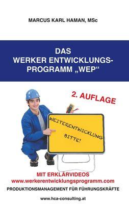 Das Werker Entwicklungs- Programm WEP