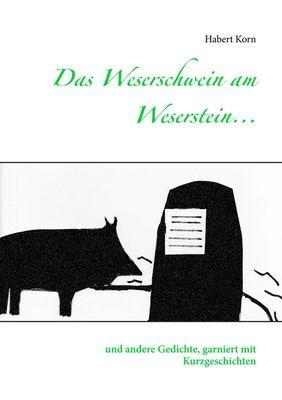Das Weserschwein am Weserstein...