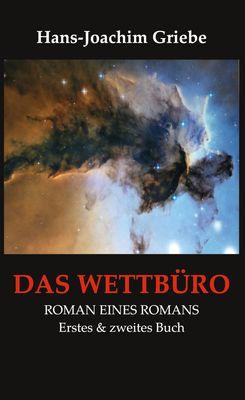 Das Wettbüro - Roman eines Romans