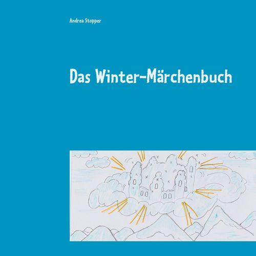 Das Winter-Märchenbuch