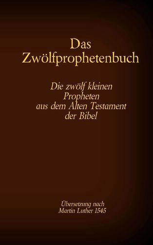 Das Zwölfprophetenbuch
