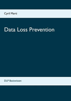 Data Loss Prevention