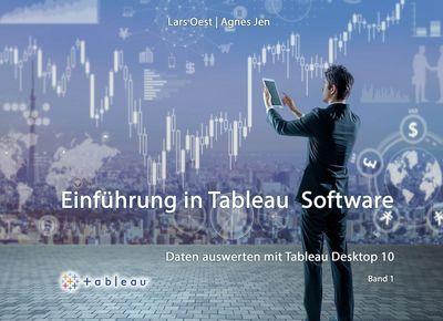 Daten Auswerten mit Tableau Desktop 10 - Band1