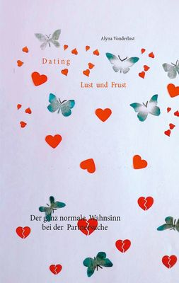 Dating Lust und Frust