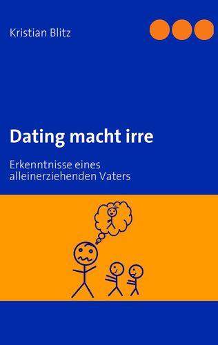 Dating macht irre