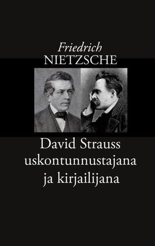 David Strauss uskontunnustajana ja kirjailijana